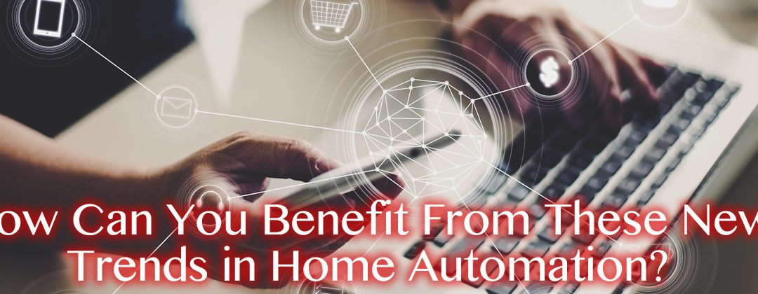 New Trends in Home Automation