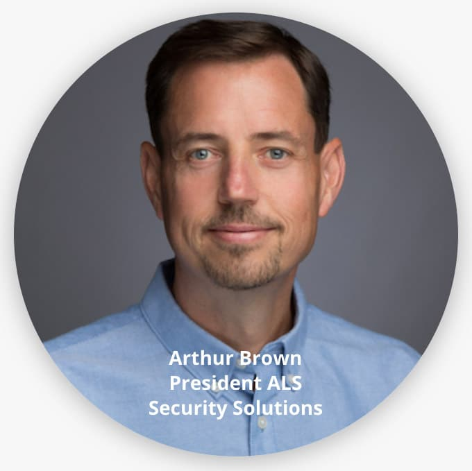 Arthur Brown - A.L.S. Security Solutions